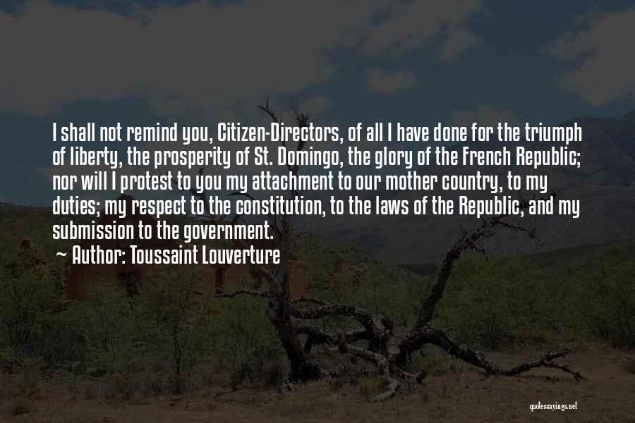 Mother In Laws Quotes By Toussaint Louverture