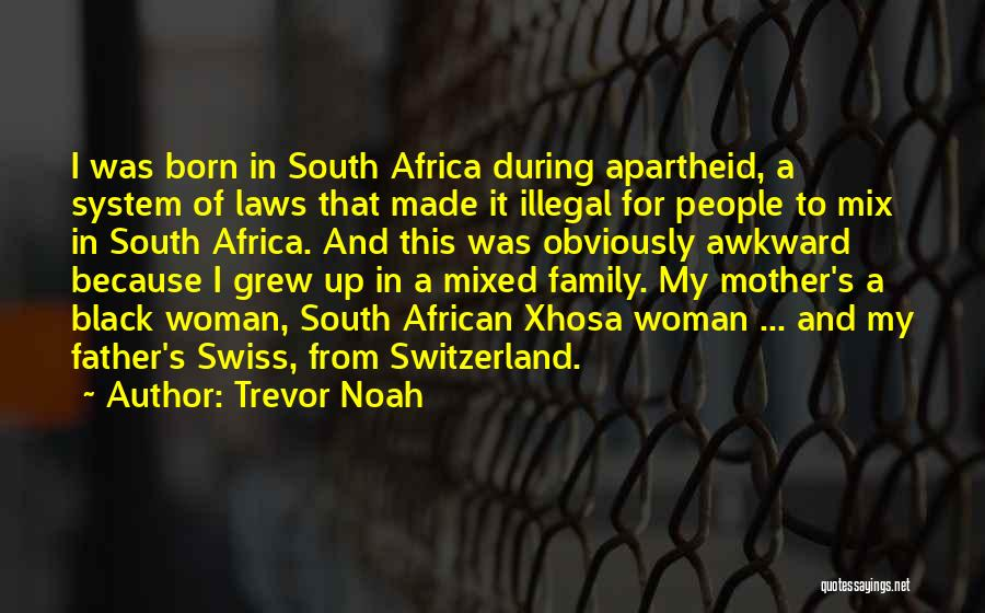 Mother In Laws Quotes By Trevor Noah
