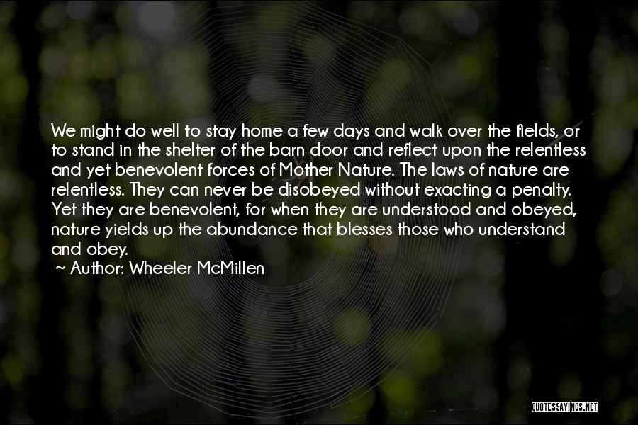 Mother In Laws Quotes By Wheeler McMillen