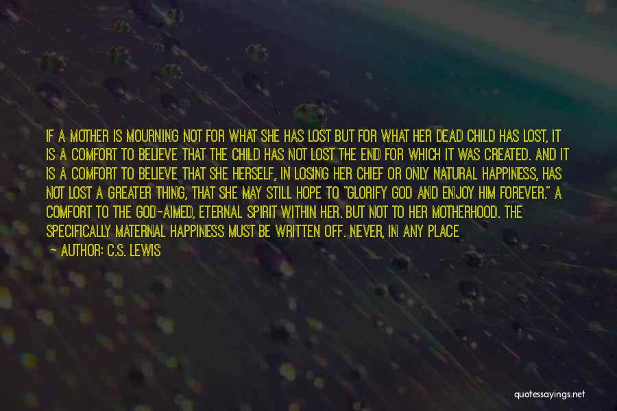 Top 19 Quotes & Sayings About Mother Losing Child