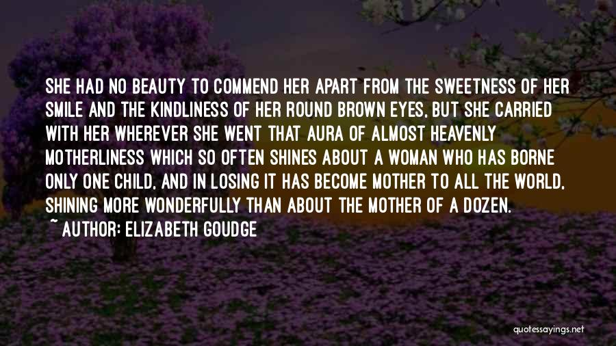 Mother Losing Her Child Quotes By Elizabeth Goudge