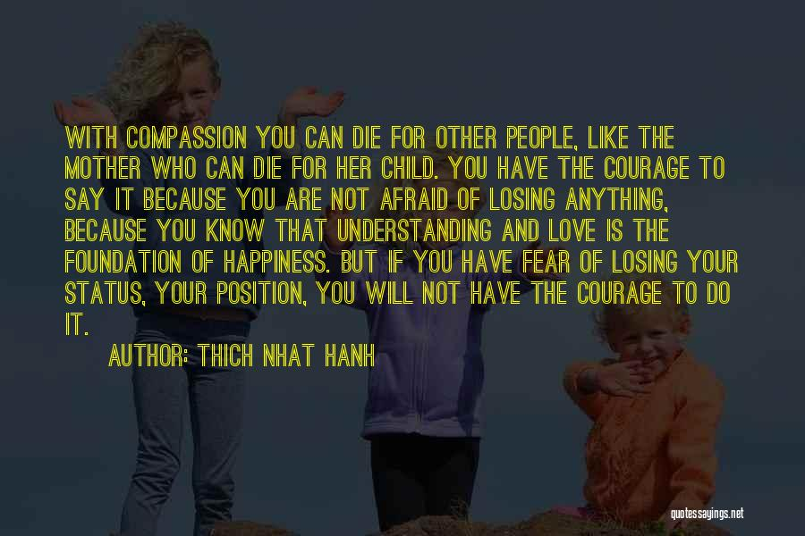 Mother Losing Her Child Quotes By Thich Nhat Hanh