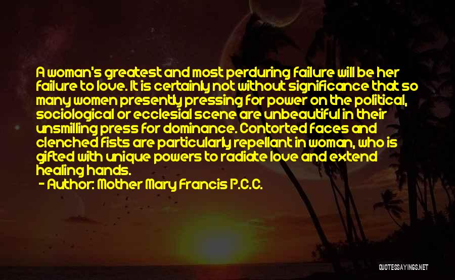Mother Mary Francis P.C.C. Quotes 2104709