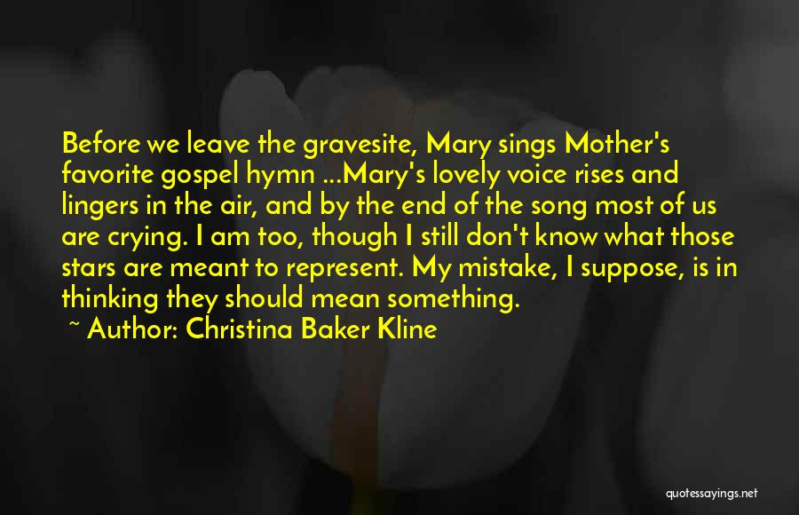 Mother Mary Quotes By Christina Baker Kline