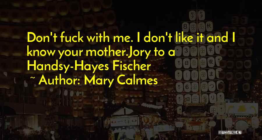 Mother Mary Quotes By Mary Calmes