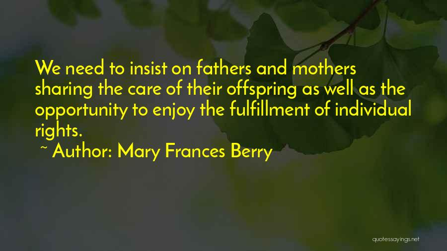 Mother Mary Quotes By Mary Frances Berry