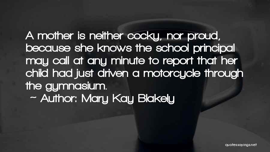 Mother Mary Quotes By Mary Kay Blakely