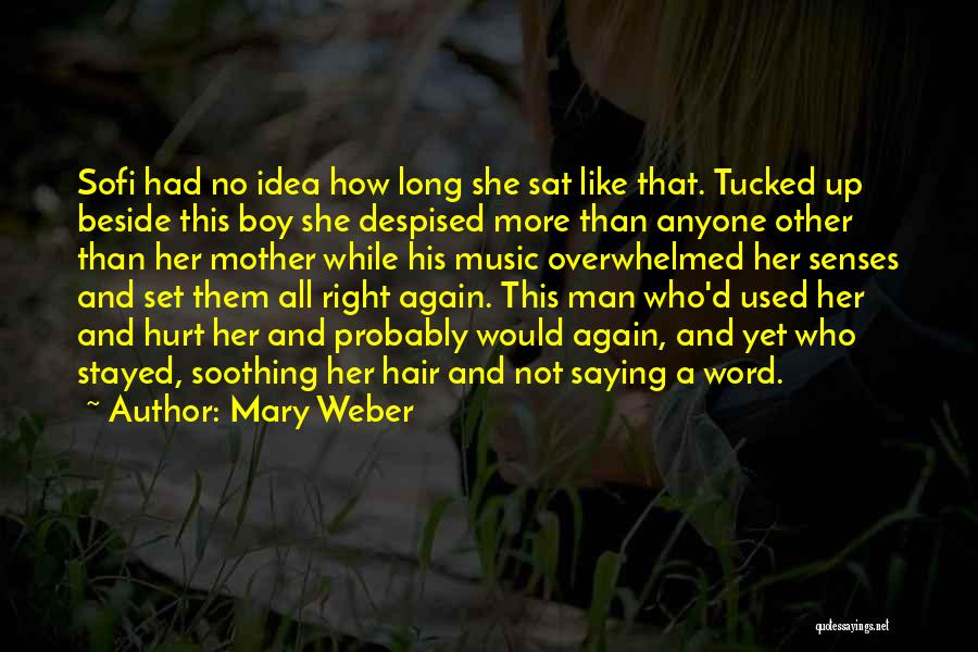 Mother Mary Quotes By Mary Weber