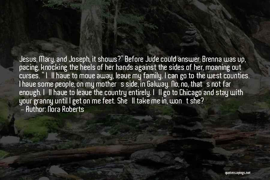 Mother Mary Quotes By Nora Roberts