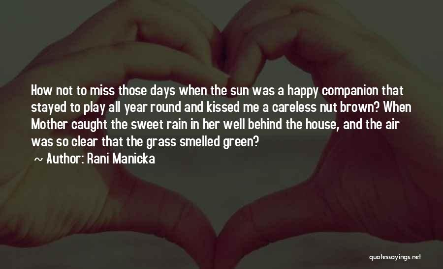 Mother Nature And Rain Quotes By Rani Manicka