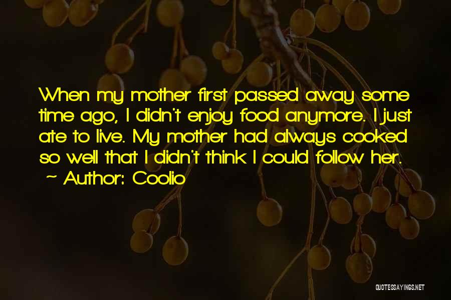 Mother Passed Quotes By Coolio