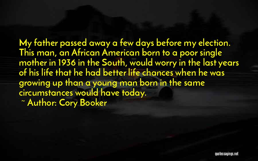Mother Passed Quotes By Cory Booker