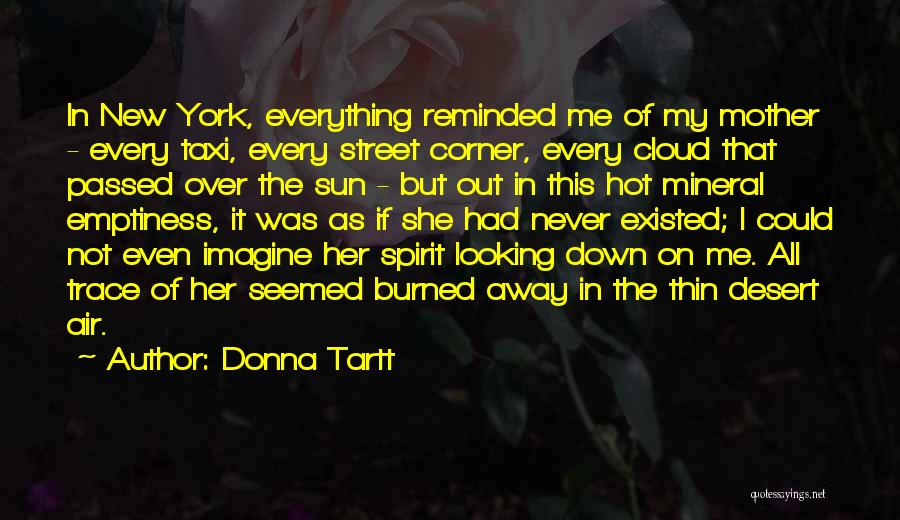 Mother Passed Quotes By Donna Tartt