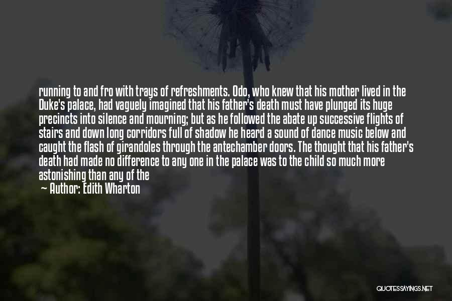 Mother Passed Quotes By Edith Wharton