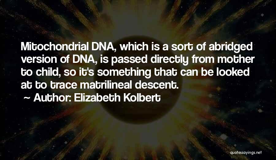 Mother Passed Quotes By Elizabeth Kolbert