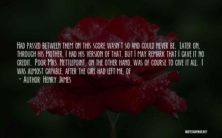 Mother Passed Quotes By Henry James