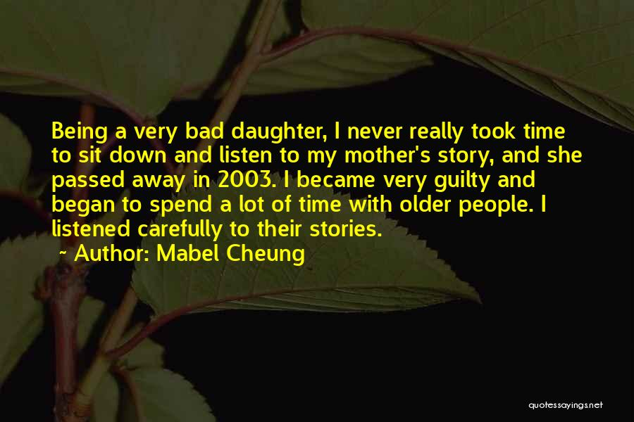 Mother Passed Quotes By Mabel Cheung