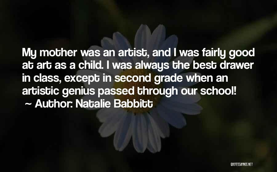 Mother Passed Quotes By Natalie Babbitt