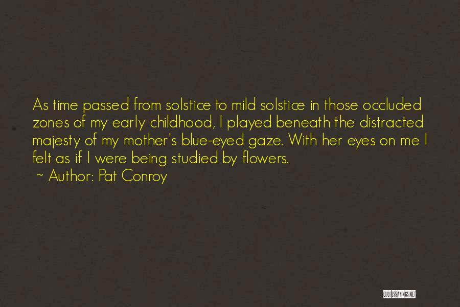 Mother Passed Quotes By Pat Conroy