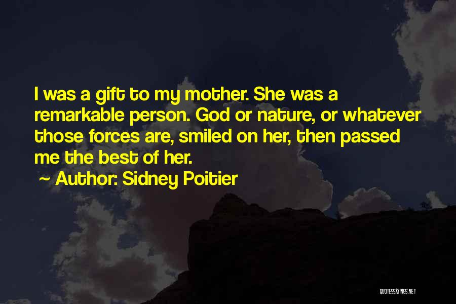 Mother Passed Quotes By Sidney Poitier