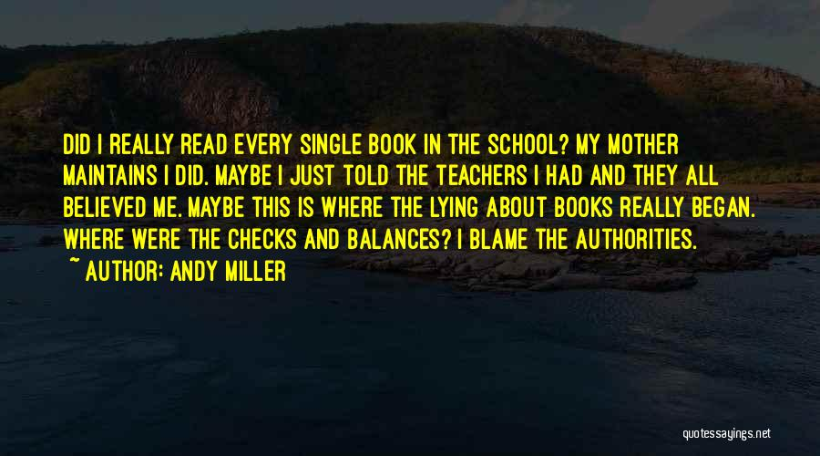 Mother Told Me Quotes By Andy Miller