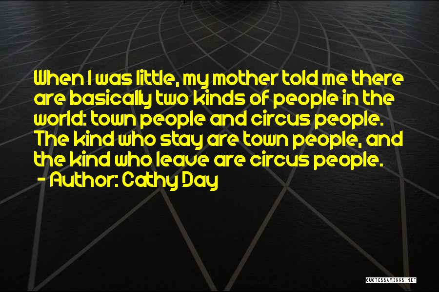 Mother Told Me Quotes By Cathy Day