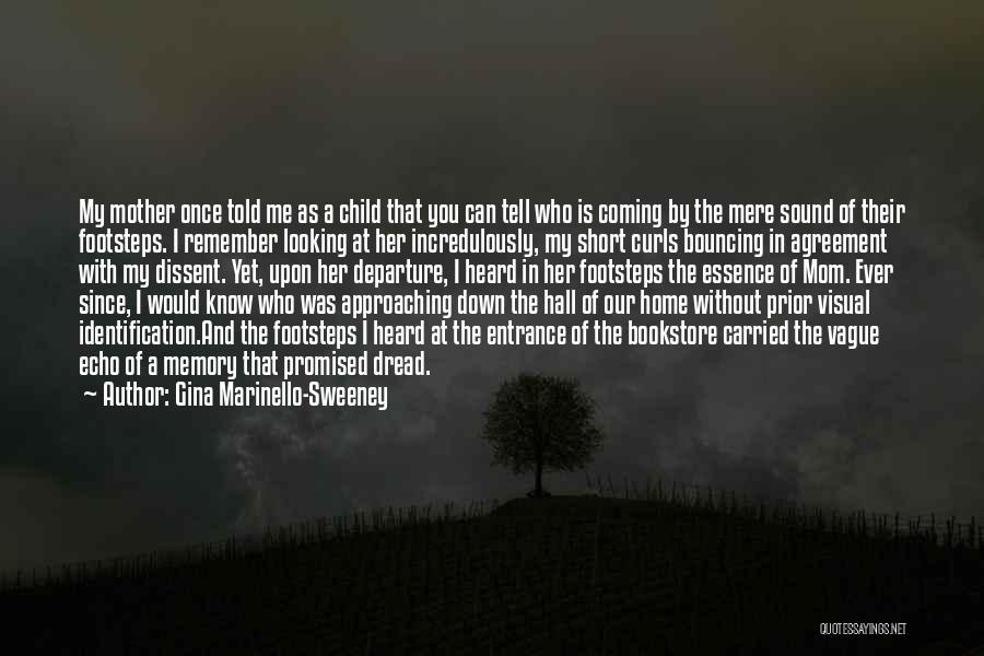Mother Told Me Quotes By Gina Marinello-Sweeney