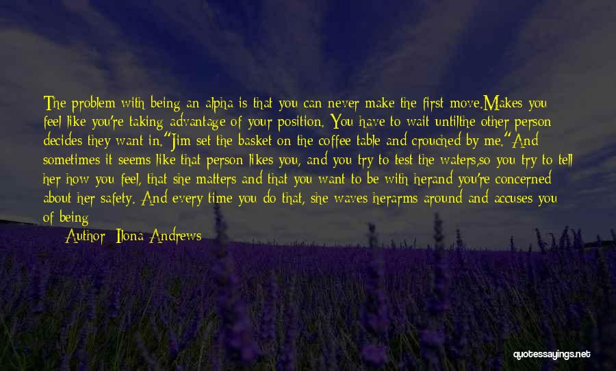 Mother Told Me Quotes By Ilona Andrews