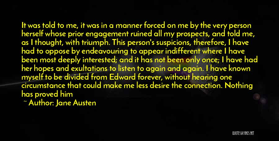 Mother Told Me Quotes By Jane Austen