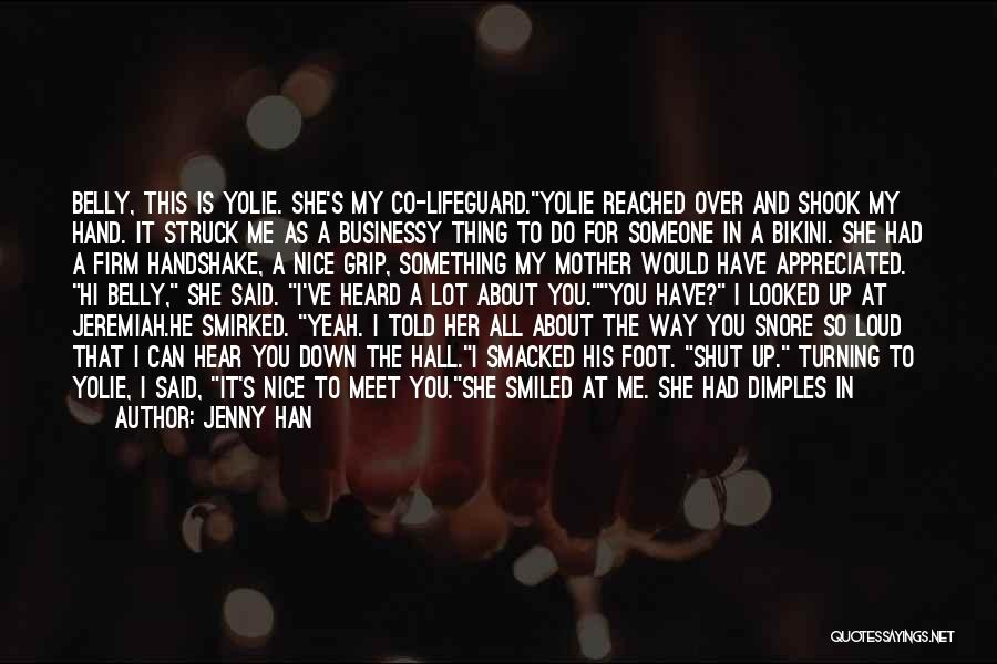 Mother Told Me Quotes By Jenny Han