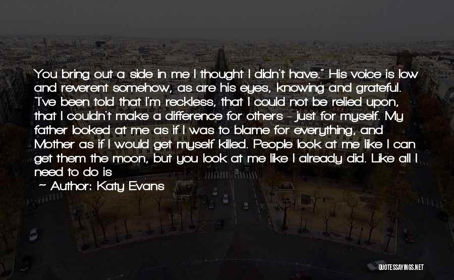 Mother Told Me Quotes By Katy Evans