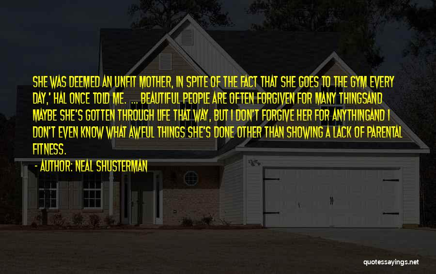 Mother Told Me Quotes By Neal Shusterman