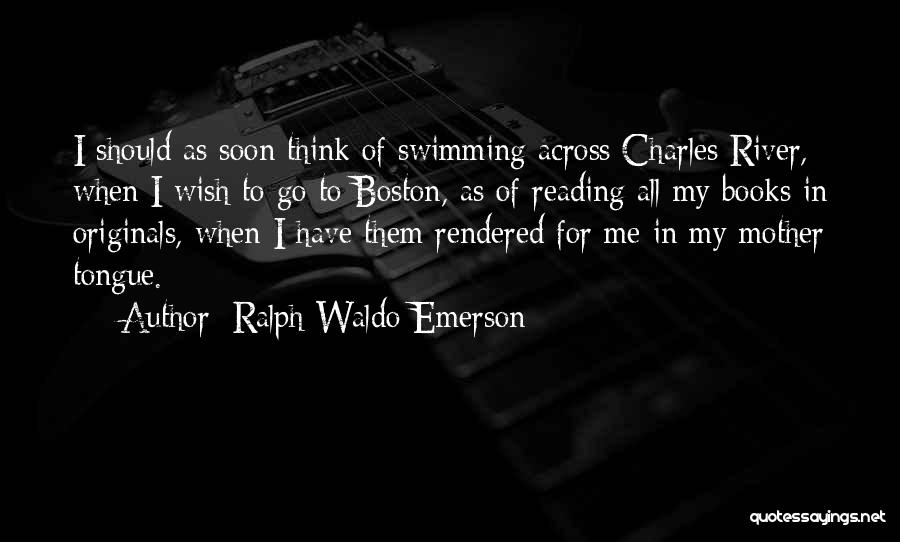 Mother Tongue Book Quotes By Ralph Waldo Emerson
