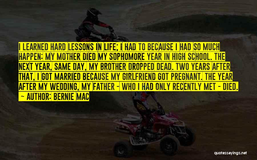 Mother Wedding Quotes By Bernie Mac