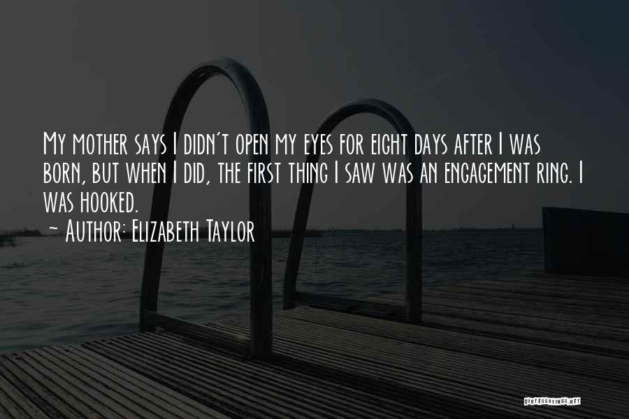 Mother Wedding Quotes By Elizabeth Taylor