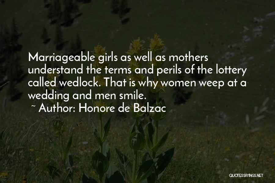 Mother Wedding Quotes By Honore De Balzac