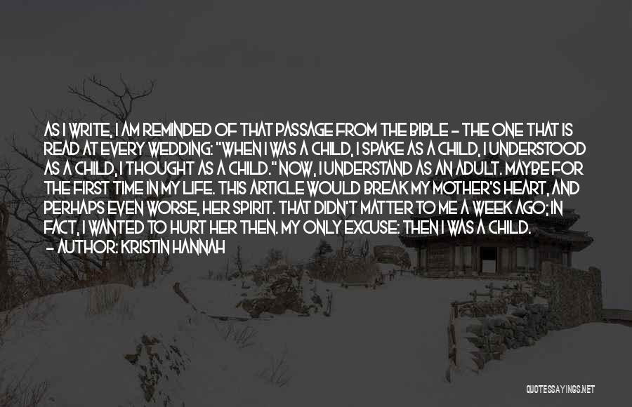 Mother Wedding Quotes By Kristin Hannah