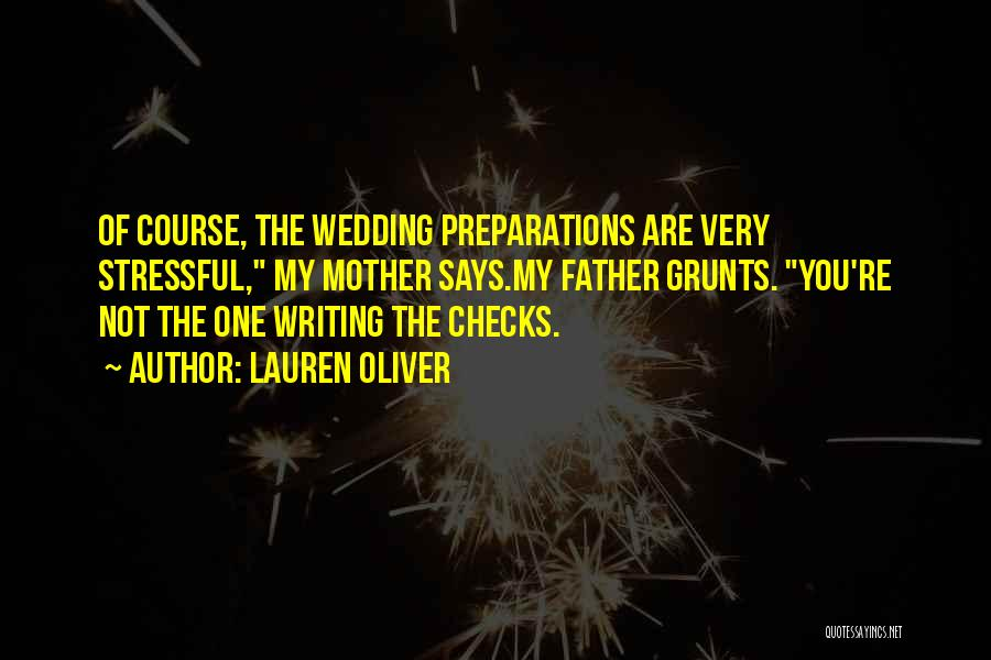 Mother Wedding Quotes By Lauren Oliver