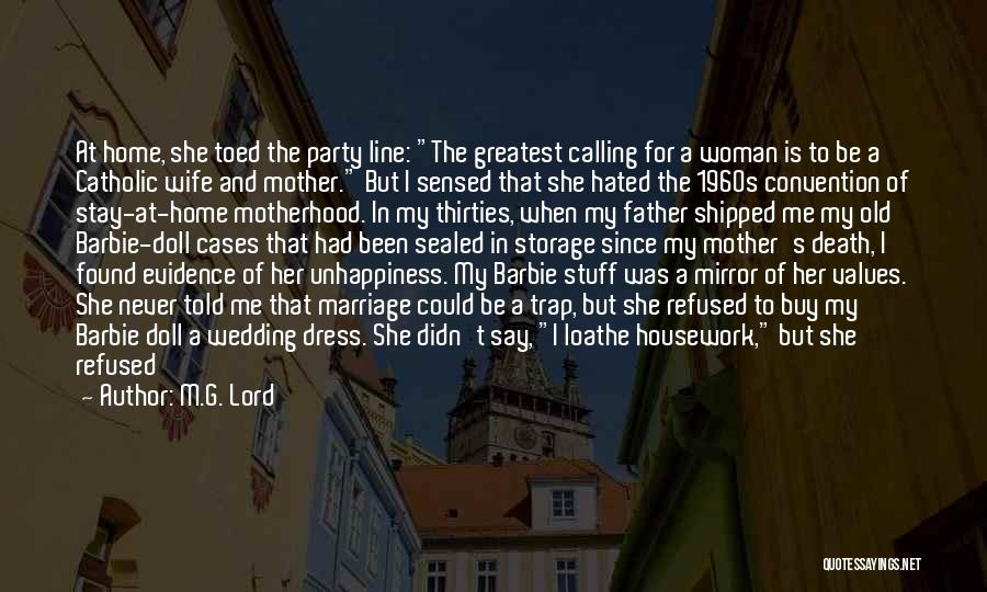 Mother Wedding Quotes By M.G. Lord