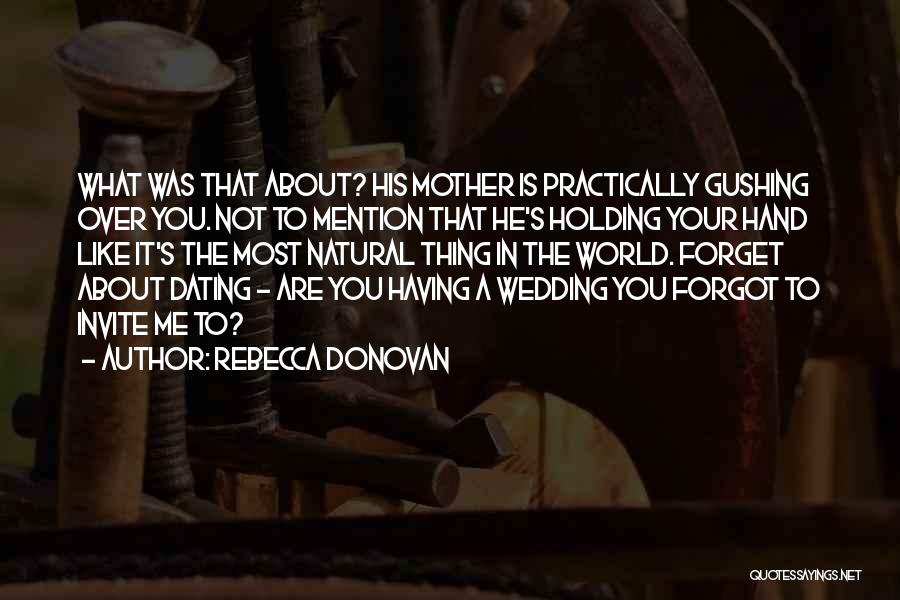 Mother Wedding Quotes By Rebecca Donovan