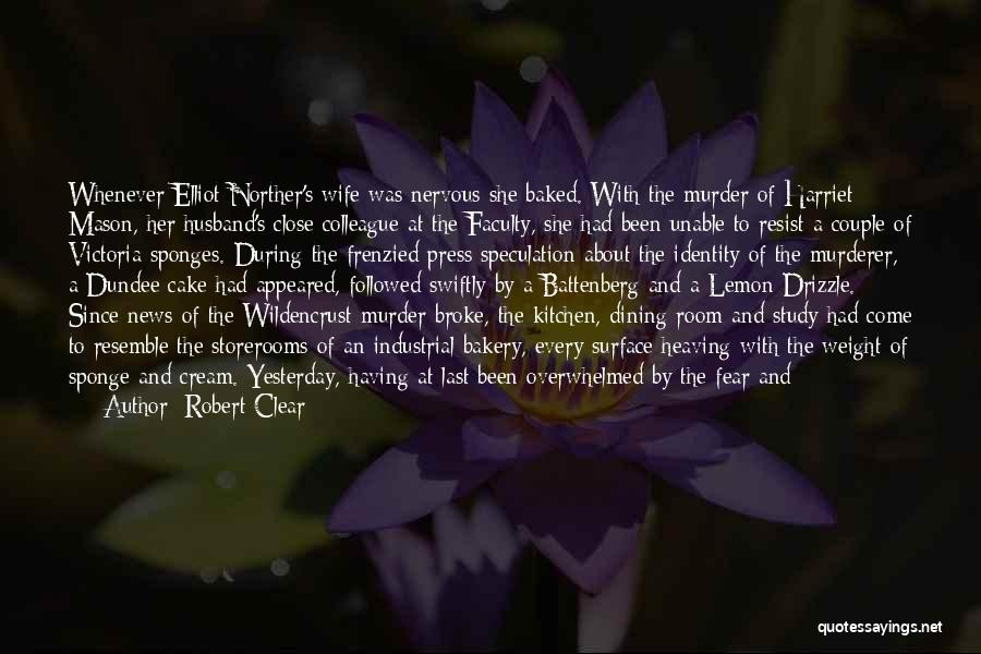 Mother Wedding Quotes By Robert Clear