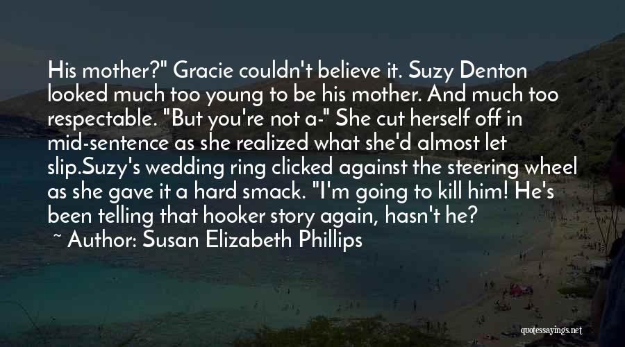 Mother Wedding Quotes By Susan Elizabeth Phillips