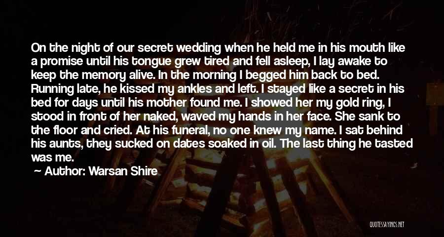 Mother Wedding Quotes By Warsan Shire