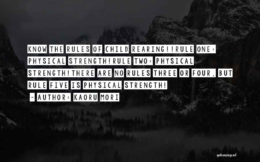 Motherhood Strength Quotes By Kaoru Mori