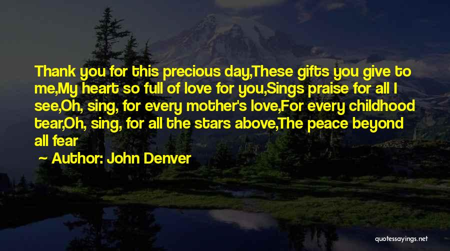 Mother's Day Thank You Quotes By John Denver
