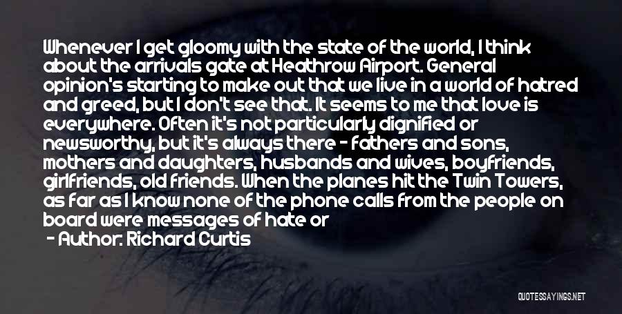 Mothers Love For Their Sons Quotes By Richard Curtis