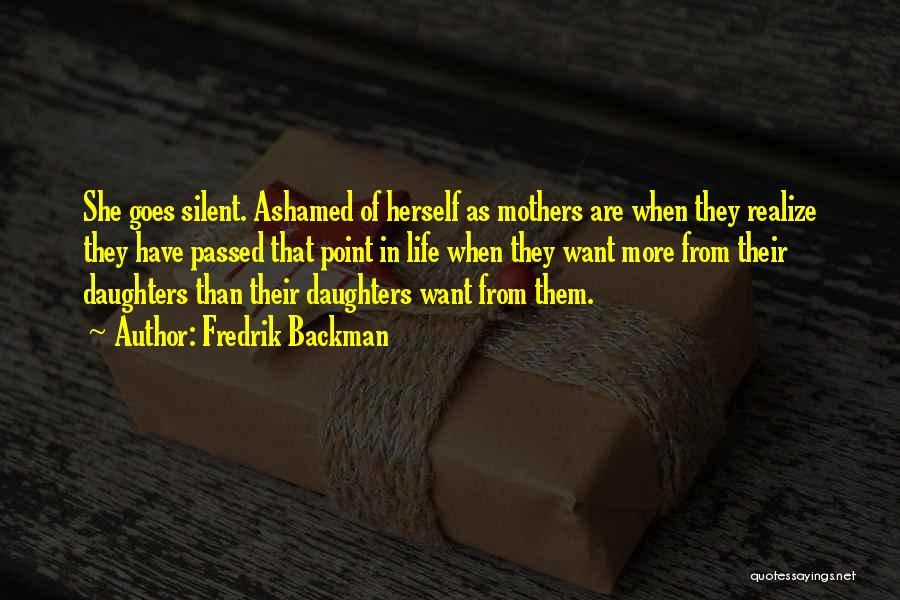 Mothers That Have Passed Quotes By Fredrik Backman