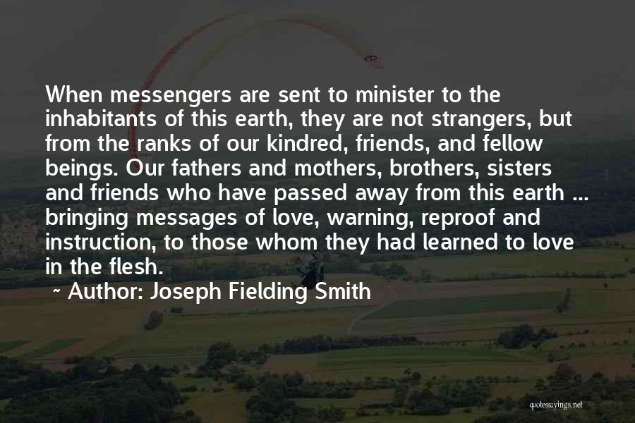Mothers That Have Passed Quotes By Joseph Fielding Smith
