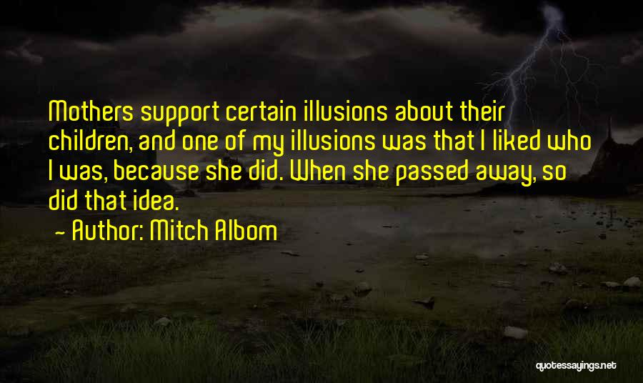 Mothers That Have Passed Quotes By Mitch Albom