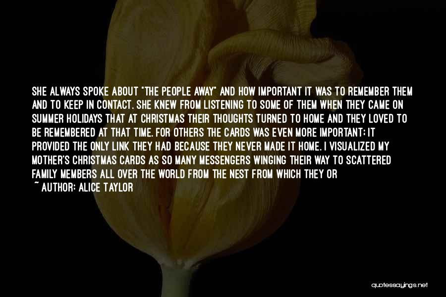 Mother's Warmth Quotes By Alice Taylor